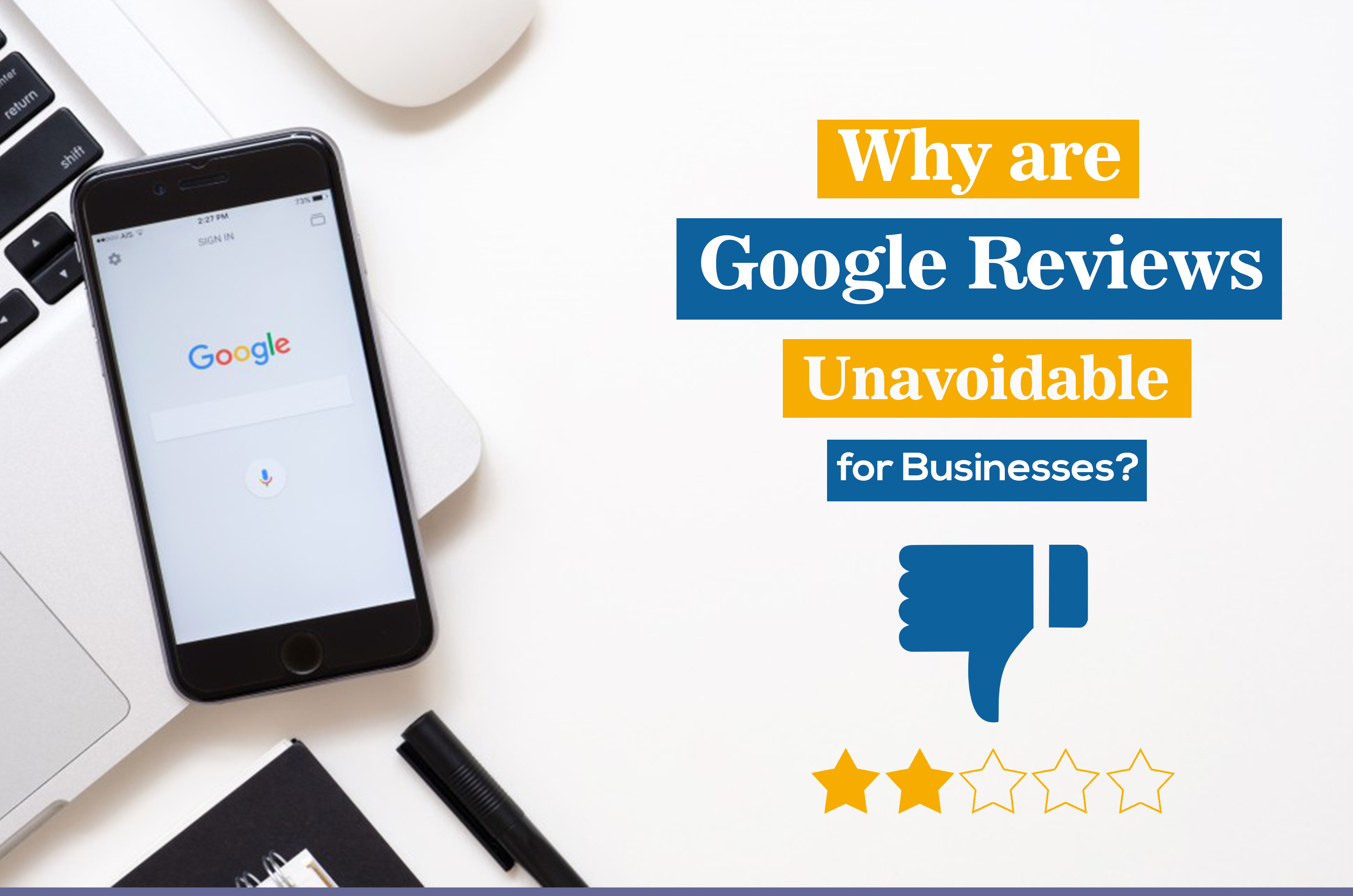 Google Reviews Unavoidable for Businesses