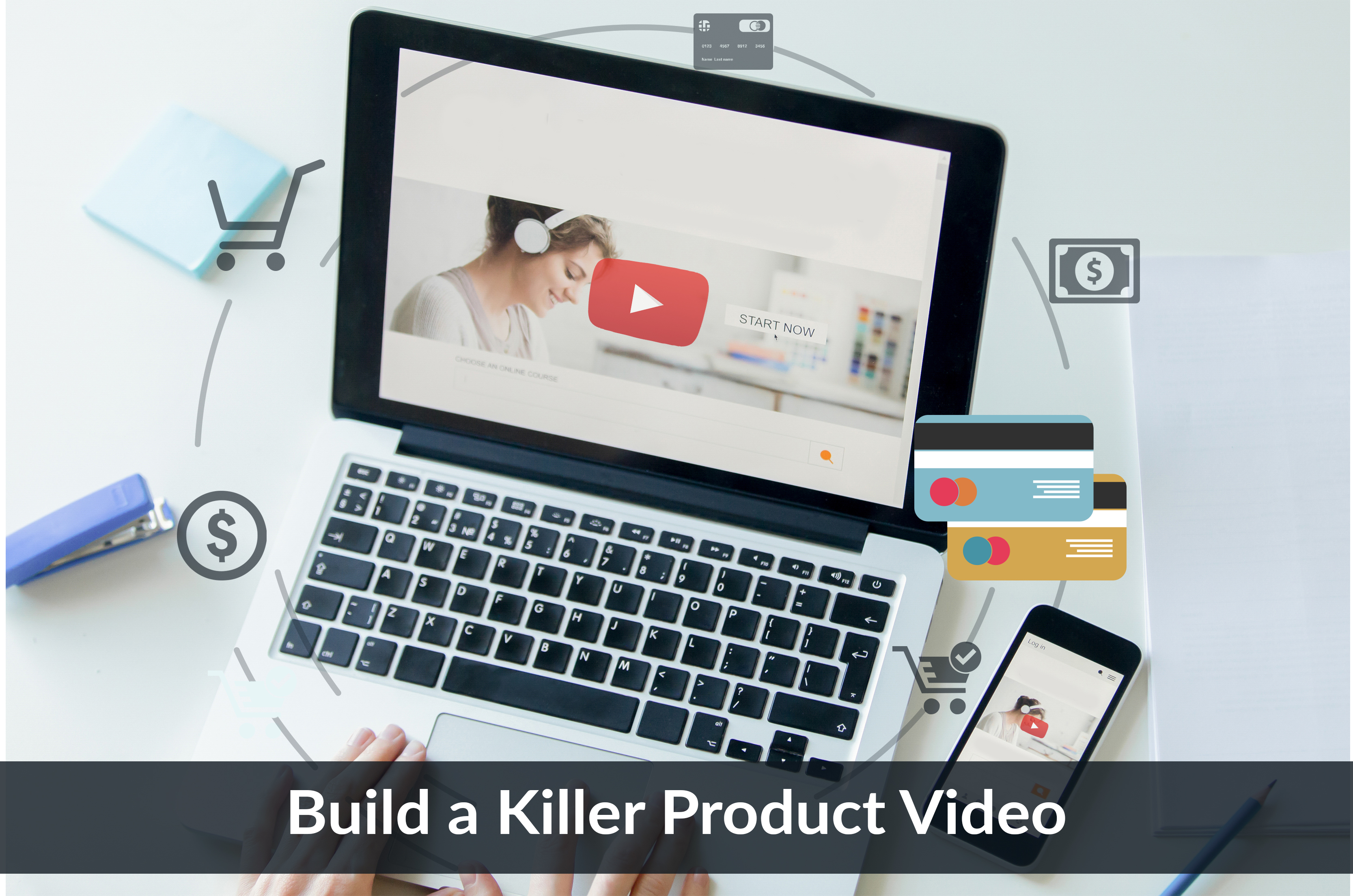 Build a Killer Product Video